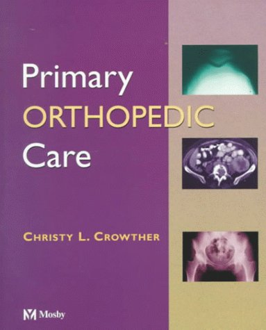 Primary Orthopedic Care 9780815113768