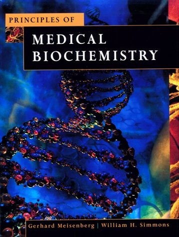 Principles of Medical Biochemistry 9780815144106