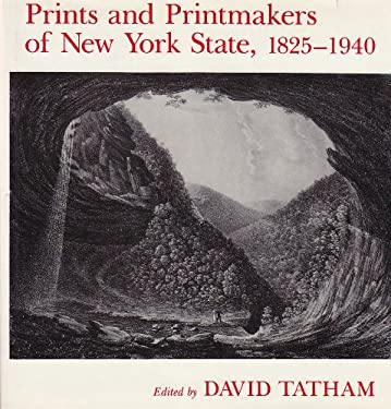 Prints and Printmakers of New York State, 1825-1940 9780815602040