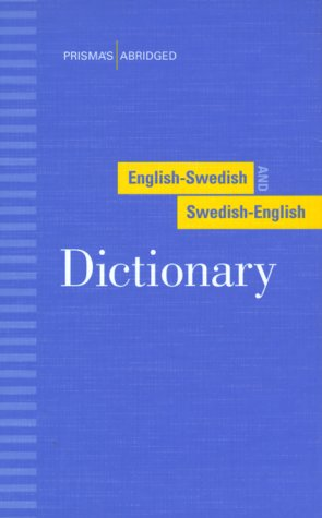 Prisma's Abridged English-Swedish and Swedish-English Dictionary 9780816627349