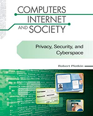 Privacy, Security, and Cyberspace 9780816077564