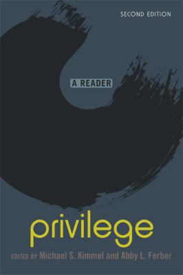 Privilege: A Reader 9780813344263
