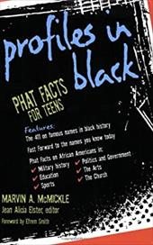 Profiles in Black: Phat Facts for Teens - McMickle, Marvin A. / Elster, Jean Alicia / Smith, Efrem
