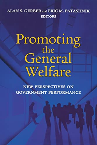 Promoting the General Welfare: New Perspectives on Government Performance 9780815731214