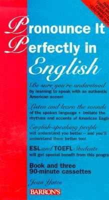 Pronounce It Perfectly in English (Book W/3 Cassettes) 9780812082449