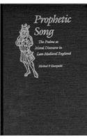 Prophetic Song: The Psalms as Moral Discourse in Late Medieval England 9780812232714