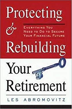 Protecting and Rebuilding Your Retirement: Everything You Need to Do to Secure Your Financial Future 9780814471852