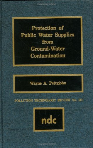 Protection of Public Water Supplies from Groundwater Contamination 9780815511199