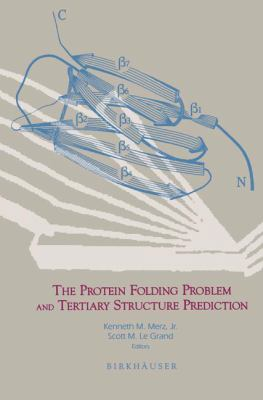 Protein Folding Problem and Tertiary Structure Prediction 9780817636937