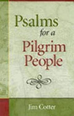 Psalms for a Pilgrim People 9780819217783