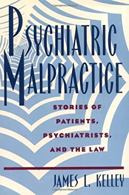 Psychiatric Malpractice 9780813523231