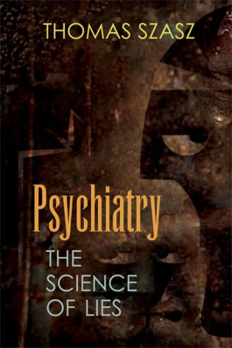 Psychiatry: The Science of Lies 9780815609100