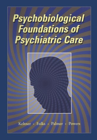 Psychobiological Foundations of Psychiatric Care 9780815156581