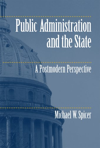 Public Administration and the State: A Postmodern Perspective 9780817352394