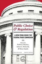 Public Choice & Regulation
