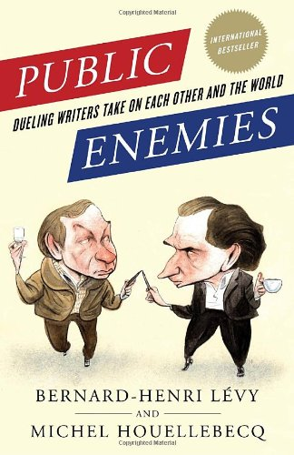 Public Enemies: Dueling Writers Take on Each Other and the World 9780812980783