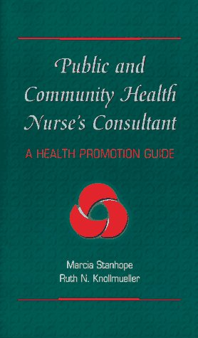 Public and Community Health Nurse's Consultant 9780815190035