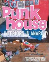 Punk House: Interiors in Anarchy