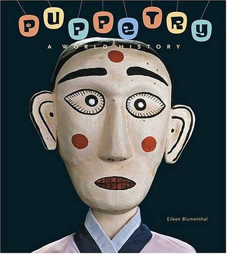 Puppetry: A World History 9780810955875
