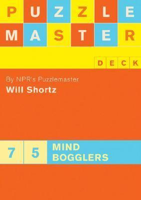 Puzzlemaster Deck: 75 Mind Bogglers 9780811854771