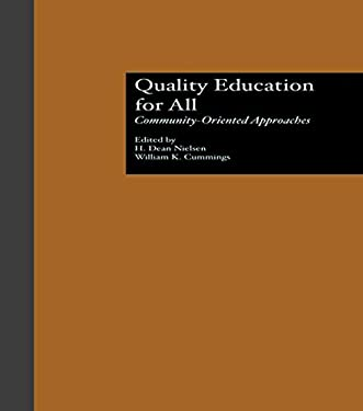 Quality Education for All: Community-Oriented Approaches 9780815323785