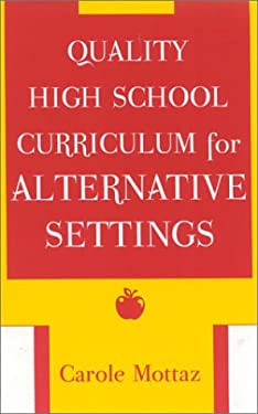 Quality High School Curriculum for Alternative Settings 9780810846265