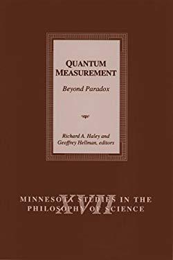 Quantum Measurement: Beyond Paradox 9780816630653