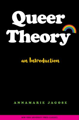 Queer Theory: An Introduction 9780814742341