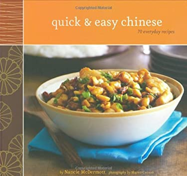 Quick & Easy Chinese: 70 Everyday Recipes 9780811859301