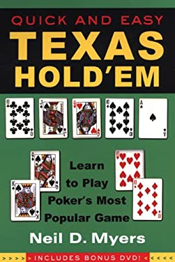 Quick and Easy Texas Hold'em: Learn to Play Poker's Most Popular Game [With Instructional DVD] 9780818406539