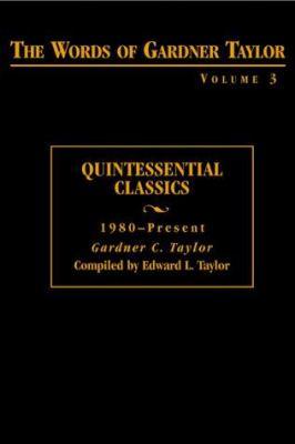 Quintessential Classics, 1980-Present 9780817013479