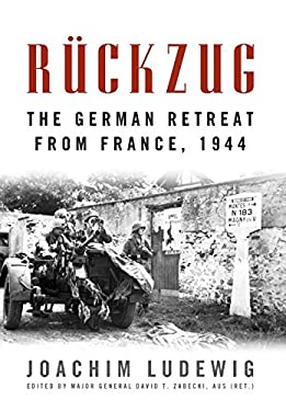 R?ckzug: The German Retreat from France, 1944 9780813140797