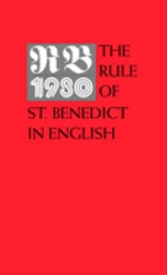 RB 1980: The Rule of St. Benedict 9780814612729