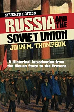 Russia and the Soviet Union: A Historical Introduction from the Kievan State to the Present 9780813346960