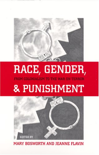 Race, Gender, and Punishment: From Colonialism to the War on Terror 9780813539041