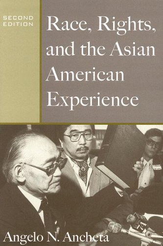 Race, Rights and the Asian American Experience 9780813539027