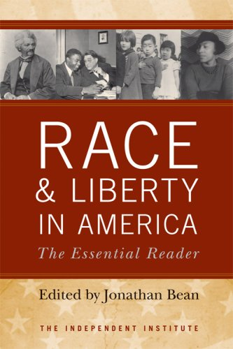 Race and Liberty in America : The Essential Reader