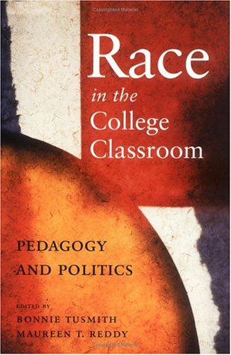Race in the College Classroom 9780813531090