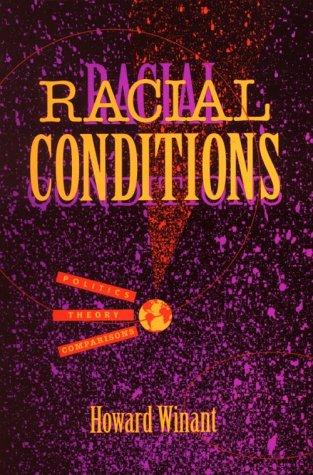 Racial Conditions 9780816623877