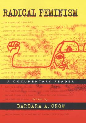 Radical Feminism: A Documentary Reader 9780814715550