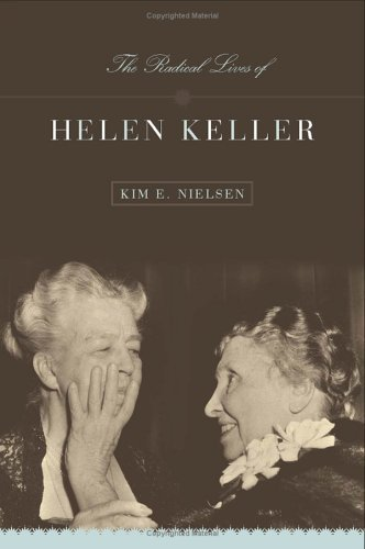Radical Lives of Helen Keller 9780814758137