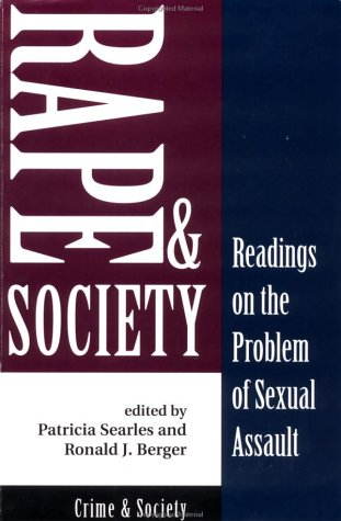 Rape and Society: Readings on the Problem of Sexual Assault 9780813388243