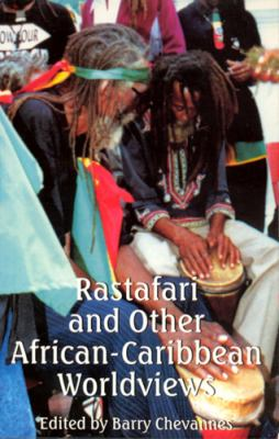 Rastafari and Other African-Caribbean Worldviews 9780813524122