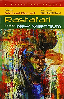Rastafari in the New Millennium: A Rastafari Reader