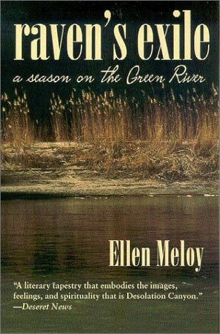 Raven's Exile: A Season on the Green River 9780816522934