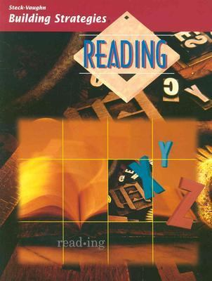 Steck-Vaughn Building Strategies: Student Edition Reading