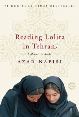 Reading Lolita in Tehran: A Memoir in Books 9780812979305