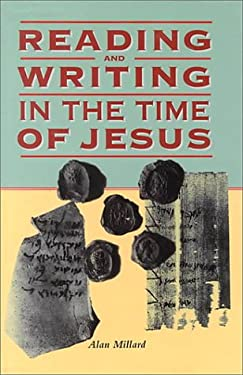 Reading and Writing in the Time of Jesus 9780814756379