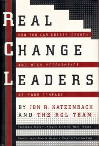 Real Change Leaders:: How You Can Create Growth and High Performance at Your Company