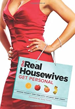 Real Housewives Get Personal: Orange County/New York City/Atlanta/New Jersey